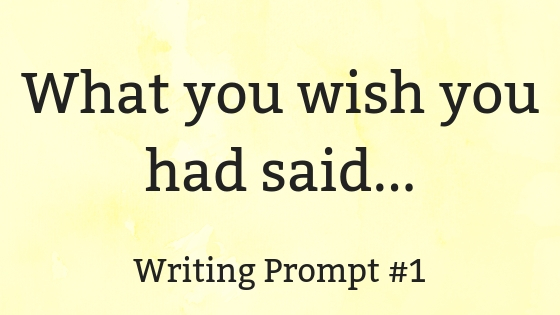 What you wish you had said...